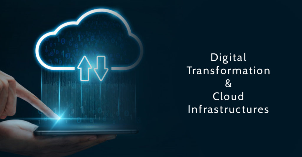 Digital Transformation & Cloud Infrastructures