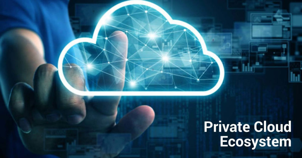 Private Cloud Ecosystem